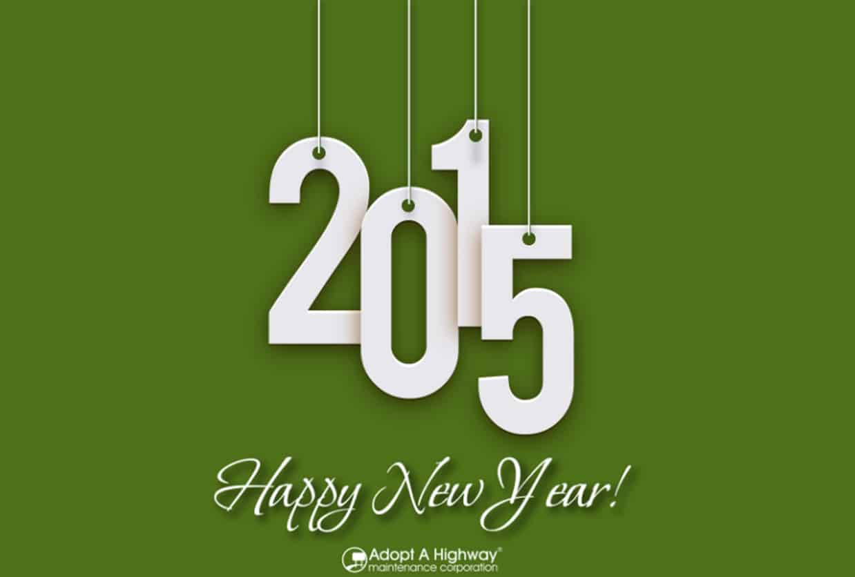 Adopt A Highway Maintenance Corporation® Wishes You A Happy & Prosperous New Year!