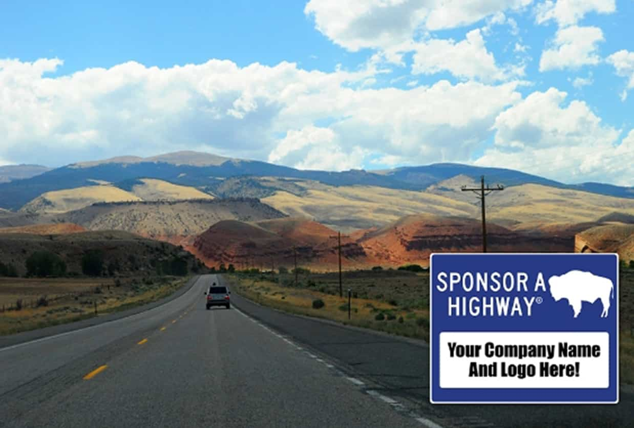 The First Ever Sponsor A Highway Program is Now Open in the State of Wyoming!
